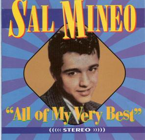 "Sal Mineo ""All of My Very Best"""