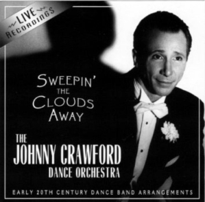 Sweepin' The Clouds Away by The Johnny Crawford Dance Orchestra